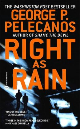 Right as Rain (Derek Strange & Terry Quinn Series #1)