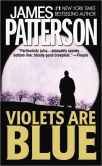 Book Cover Image. Title: Violets Are Blue (Alex Cross Series #7), Author: James Patterson