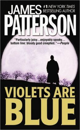 Violets Are Blue (Alex Cross Series #7)