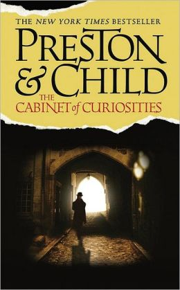The Cabinet of Curiosities (Special Agent Pendergast Series #3)