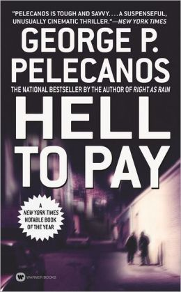 Hell to Pay (Derek Strange & Terry Quinn Series #2)