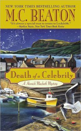 Death of a Celebrity (Hamish Macbeth Series #17)