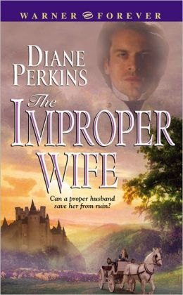 The Improper Wife