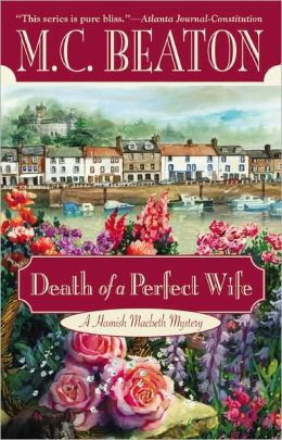 Death of a Perfect Wife (Hamish Macbeth Series #4)