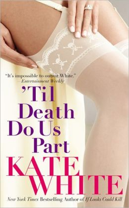 'Til Death Do Us Part (Bailey Weggins Series #3)
