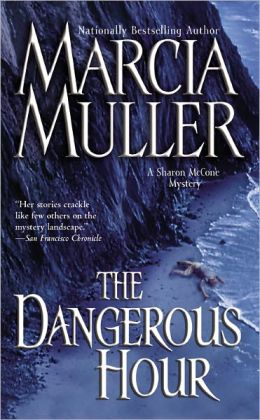 The Dangerous Hour (Sharon McCone Series #22)