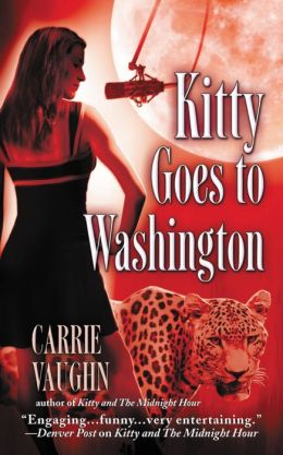 Kitty Goes to Washington (Kitty Norville Series #2)