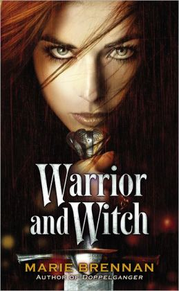 Warrior and Witch (Doppelganger Series #2)