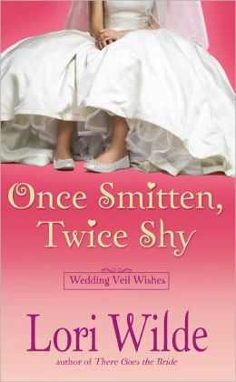 Once Smitten, Twice Shy (Wedding Veil Wishes Series #2)