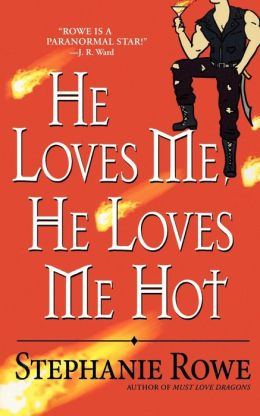 He Loves Me, He Loves Me Hot (Immortally Sexy Series #3)