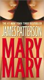 Book Cover Image. Title: Mary, Mary (Alex Cross Series #11), Author: James Patterson