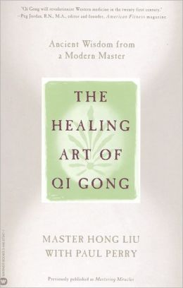 The Healing Art of QI Gong: Ancient Wisdom from a Modern Master