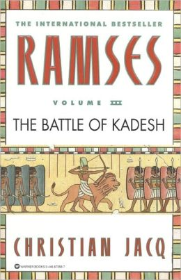 The Battle of Kadesh (Ramses Series #3)