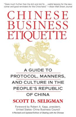 Chinese Business Etiquette: A Guide to Protocol, Manners