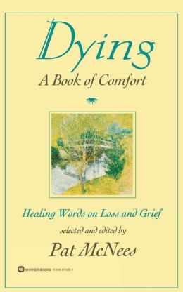 Dying: A Book of Comfort