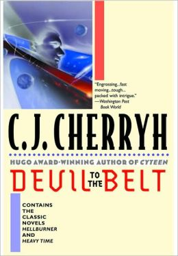 Devil to the Belt: Hellburner / Heavy Time (Company Wars Series)