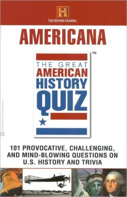 The Great American History Quiz: Americana