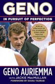 Book Cover Image. Title: Geno:  In Pursuit of Perfection, Author: Geno Auriemma