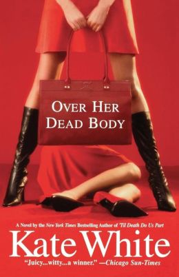 Over Her Dead Body (Bailey Weggins Series #4)