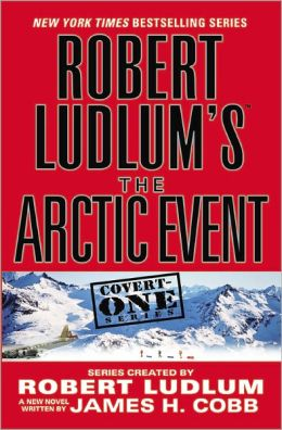 Robert Ludlum's The Arctic Event (Covert-One Series #7)