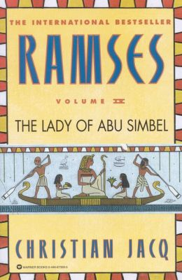 The Lady of Abu Simbel (Ramses Series #4)