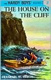 The House on the Cliff (Hardy Boys Series #2)