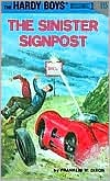 The Sinister Signpost (Hardy Boys Series #15)