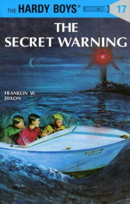 The Secret Warning (Hardy Boys Series #17)