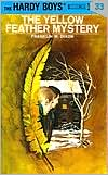The Yellow Feather Mystery (Hardy Boys Series #33)