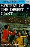 Mystery of the Desert Giant (Hardy Boys Series #40)