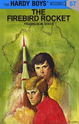 The Firebird Rocket (Hardy Boys Series #57)