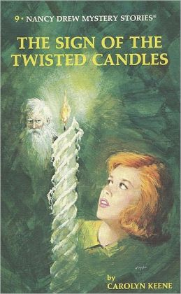 The Sign of the Twisted Candles (Nancy Drew Series #9)