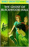 The Ghost of Blackwood Hall (Nancy Drew Series #25)