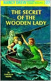 The Secret of the Wooden Lady (Nancy Drew Series #27)