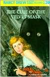 The Clue of the Velvet Mask (Nancy Drew Series #30)