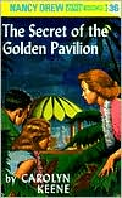 The Secret of the Golden Pavilion (Nancy Drew Series #36)