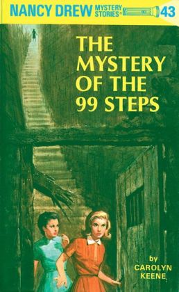 The Mystery of the Ninety-Nine Steps (Nancy Drew Series #43)