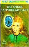 The Spider Sapphire Mystery (Nancy Drew Series #45)
