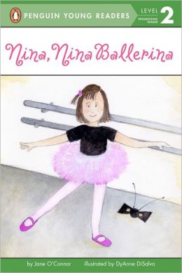 Nina, Nina Ballerina (All Aboard Reading Series: Level 1)