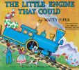 Book Cover Image. Title: The Little Engine That Could:  The Complete, Original Edition, Author: Watty Piper