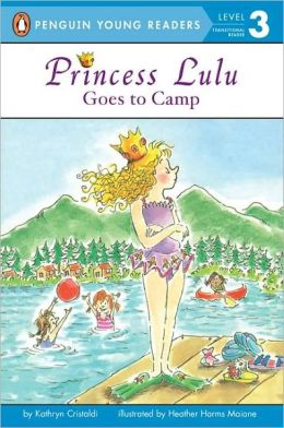 Princess Lulu Goes to Camp