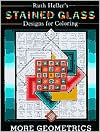Stained Glass Designs for Coloring: More Geometrics