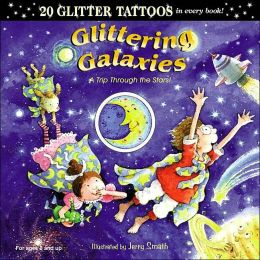 Glittering Galaxies: A Trip Through the Stars