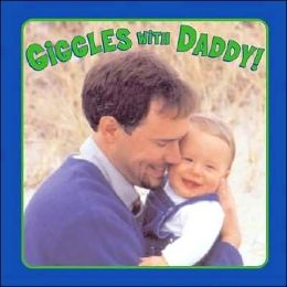 Giggles with Daddy!