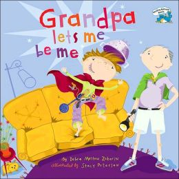 Grandpa Lets Me Be Me