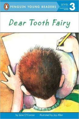 Dear Tooth Fairy (All Aboard Reading Series: Level 2)