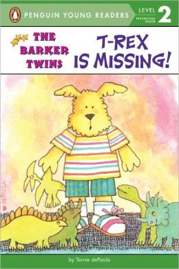 T-Rex Is Missing! (Barkers Series)
