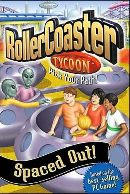 Spaced Out! (Rollercoaster Tycoon Pick Your Path Series #6)