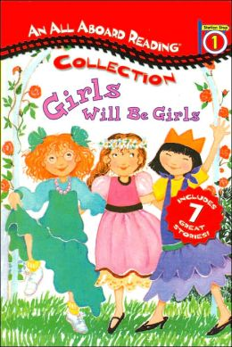All Aboard Reading Station Stop 1 Collection: Girls Will beGirls