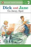 Dick and Jane: Go Away, Spot